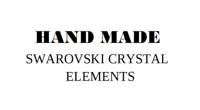 Hand made Swarovski crystal elements